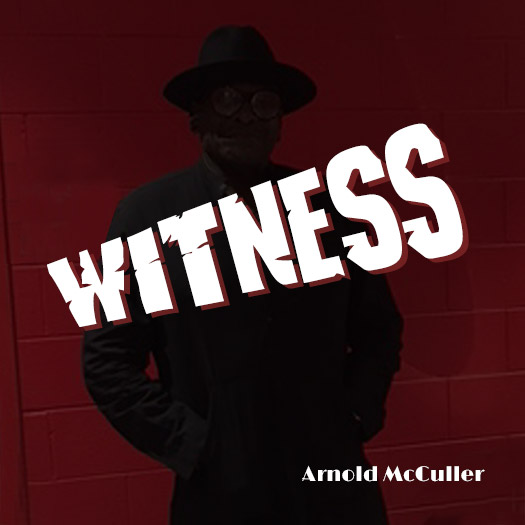 Witness EP by Arnold McCuller
